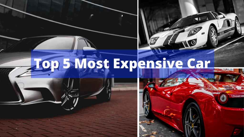 Top 5 Most Expensive Car超級汽車