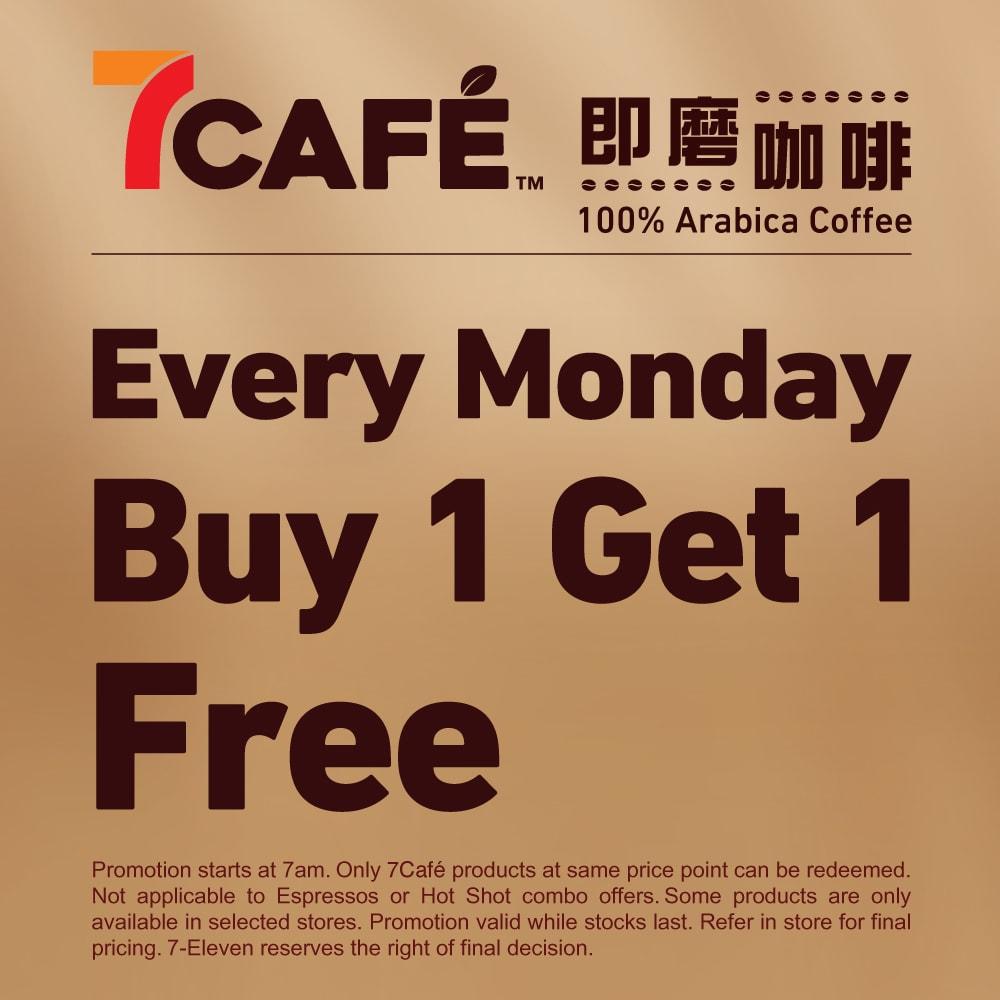 7Cafe Buy 1 Get 1 Free 優惠劵