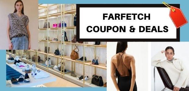 FARFETCH PROMO CODE/ COUPON